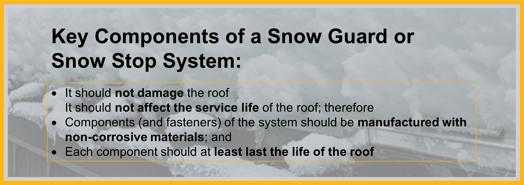 Components of a Snow Guard or Snow Stop System