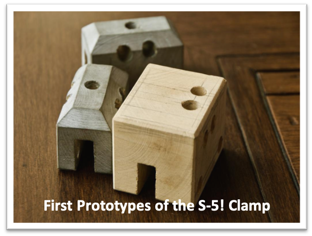 S-5! First Prototypes of the S-5! Clamp