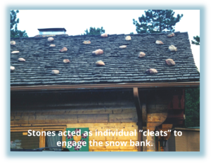 "S-5!® - History of Snow Retention - Stones acted as individual ""cleats"" to  engage the snow bank."