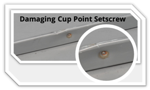 S-5!® Damaging Cup Point Setscrew