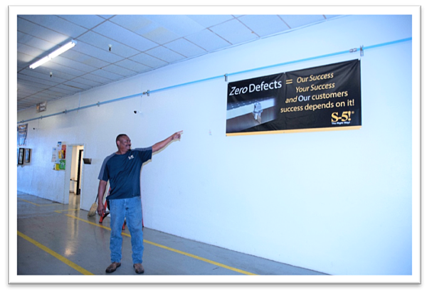S-5!® Manufacturing Plant Motto - Zero Defects ALways