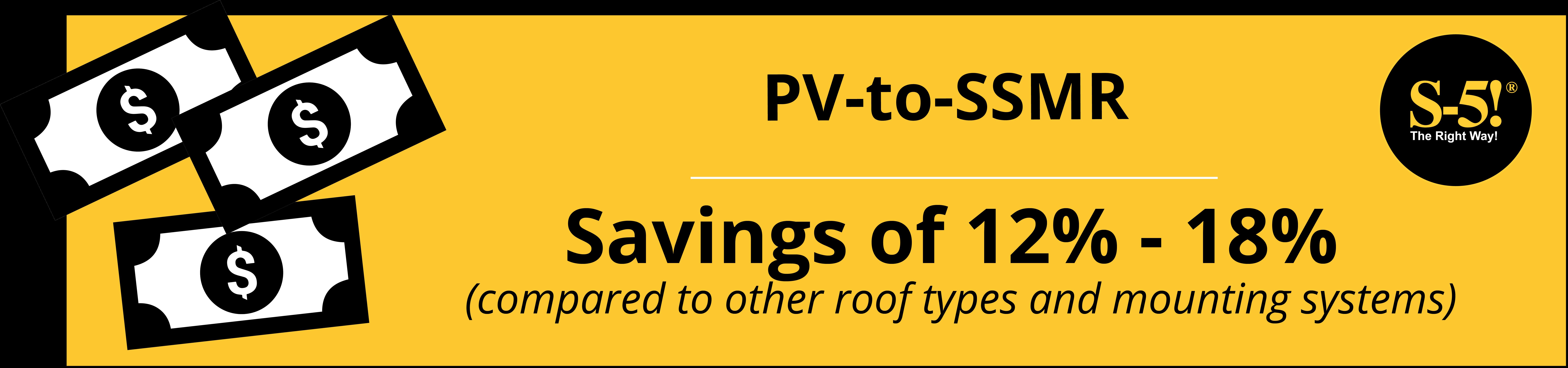 S-5!® PV-to-SSMR System Savings