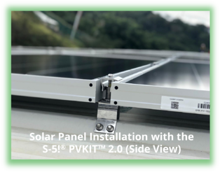 Solar Panel Installation with the S-5!® PVKIT™ 2.0 (Side View)