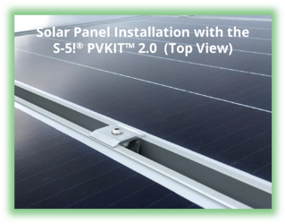 Solar Panel Installation with the S-5!® PVKIT™ 2.0 (Top View)