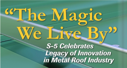 S-5! The Magic We Live By Focus in Construction Rob Haddock Article Cover Image