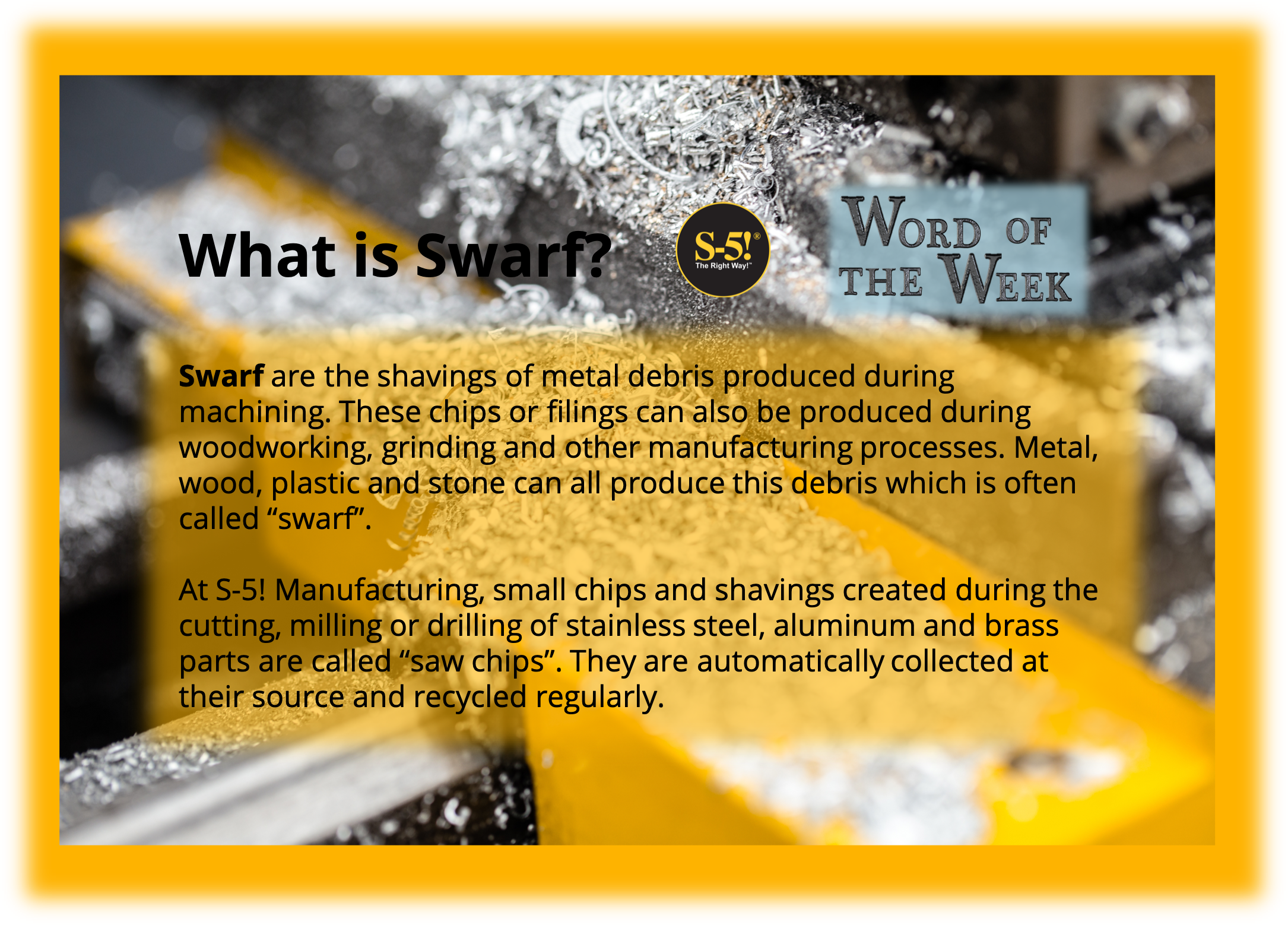 S-5! Word of the Week What is Swarf