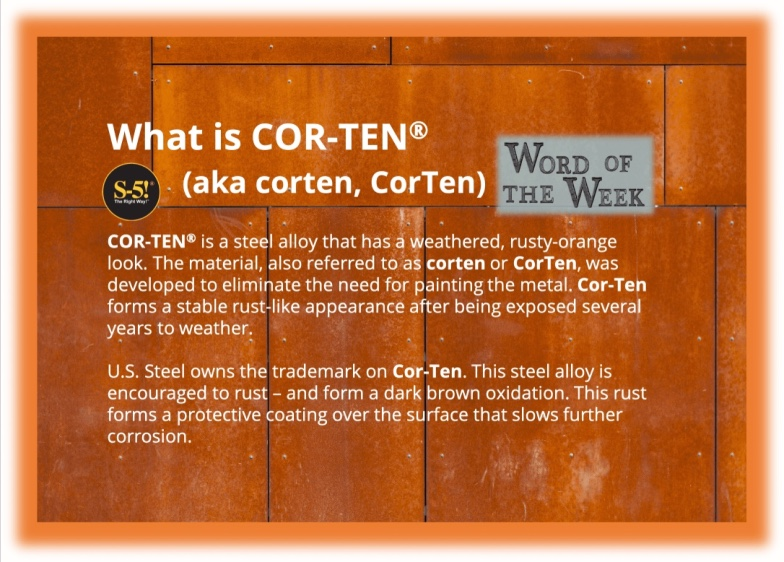 S-5!® - Word of the Week - COR-TEN® corten-min